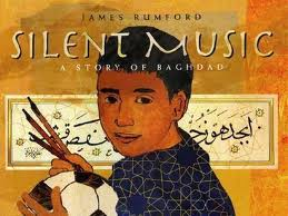 Silent Music; A Story of Baghdad